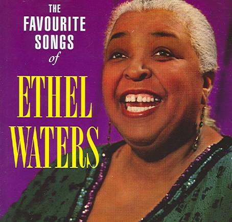 The Favorite Songs of Ethel Waters