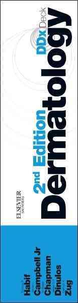 Dermatology Ddx Deck By Habif, Thomas P./ Chapman, M. Shane/ Campbell, James L., Jr./ Dinulos, James G. H./ Zug, Kathryn A.